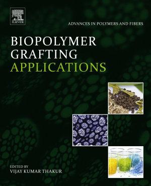Biopolymer Grafting: Applications