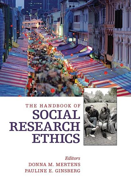 The Handbook of Social Research Ethics PDF