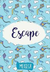 Escape (Snackbook)