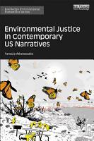 Environmental Justice in Contemporary US Narratives PDF