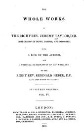 The whole works of the Right Rev. Jeremy Taylor: with a life of the author and a critical examination of his writings, Volume 4