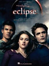The Twilight Saga - Eclipse (Songbook): Music from the Motion Picture Soundtrack