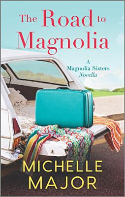 The Road to Magnolia