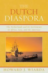 The Dutch Diaspora Book PDF