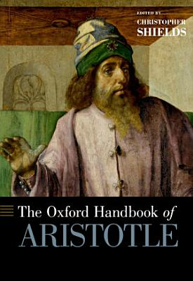The Oxford Handbook of Aristotle PDF