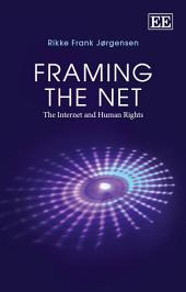 Framing the Net