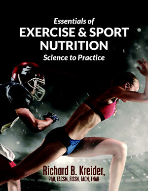 Essentials of Exercise   Sport Nutrition  Science to Practice