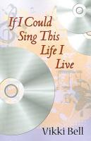 If I Could Sing This Life I Live PDF