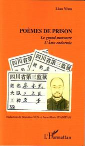 Poèmes de prison: Le grand massacre - L'Âme endormie