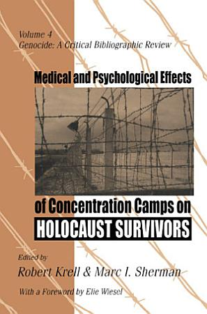 Medical and Psychological Effects of Concentration Camps on Holocaust Survivors PDF