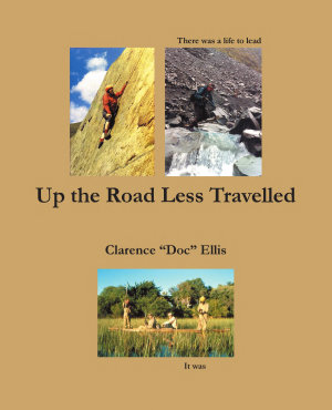 Up the Road Less Travelled