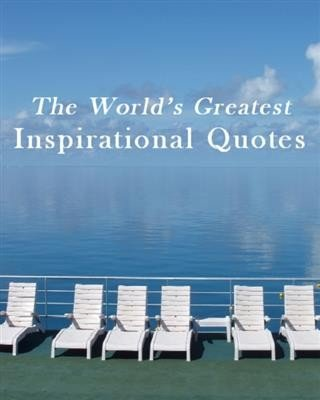 World s Greatest Inspirational Quotes PDF