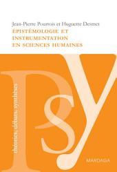 Épistémologie et instrumentation en sciences humaines: Réflexion sur les méthodes à adopter dans l'étude des problèmes sociaux, éducatifs et psychologiques