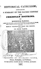 Historical Catechism: Containing a Summary of the Sacred History and Christian Doctrine