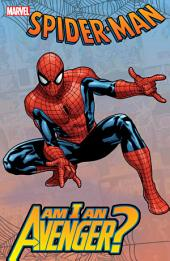 Spider-Man: Am I An Avenger?, Volume 1