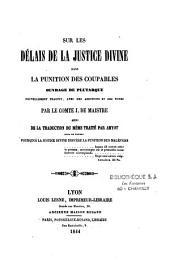 Sur les délais de la justice divine dans la punition des coupables ; ouvrage de Plutarque, nouvellement traduit, avec des additions et des notes