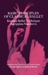 Basic Principles Of Classical Ballet Book PDF