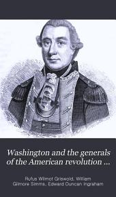 Washington and the Generals of the American Revolution ...