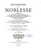 Dictionnaire de la noblesse, contenant les généalogies, l'histoire et la chronologie des familles nobles de France,....
