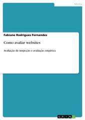 Como avaliar websites: Avaliação de inspeção e avaliação empírica
