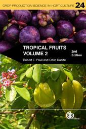 Tropical Fruits: Crop Production Science in Horticulture 24