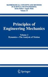 Principles of Engineering Mechanics: Volume 2 Dynamics -- The Analysis of Motion