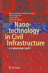 Nanotechnology in Civil Infrastructure: A Paradigm Shift