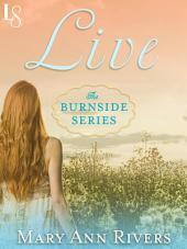 Live: A Burnside Novel