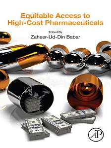 Equitable Access to High Cost Pharmaceuticals