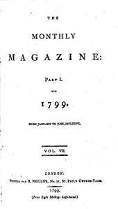 The Monthly Magazine: Volume 7