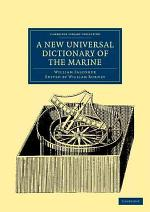 A New Universal Dictionary of the Marine