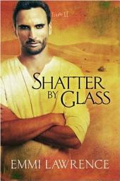 Shatter by Glass