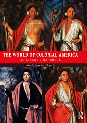 The World of Colonial America