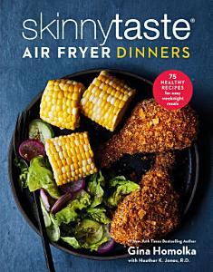 Skinnytaste Air Fryer Dinners PDF