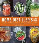 The Home Distiller s Handbook