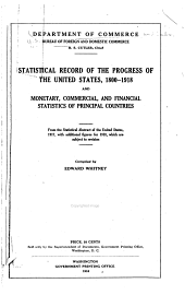 Statistical Record of the Progress of the United States ...: And Monetary, Commercial, and Financial Statistics of Principal Countries