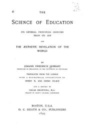 The Science of Education: Its General Principles Deduced from Its Aim and the Æsthetic Revelation of the World