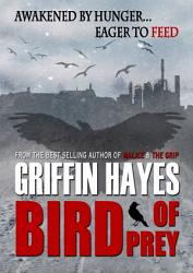 Bird Of Prey A Horror Novella Book PDF