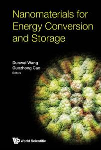 Nanomaterials For Energy Conversion And Storage