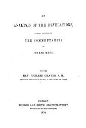 An Analysis of the Revelations, chiefly founded on the Commentaries of J. Mede