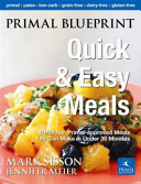 Primal Blueprint Quick and Easy Meals Book