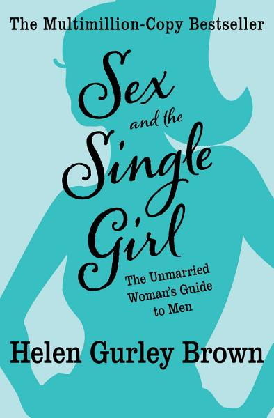 Download Sex and the Single Girl Book