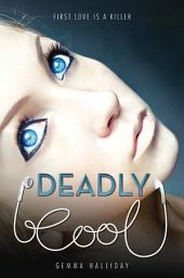 Deadly Cool – Volume 1