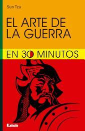 El arte de la guerra para leer en 30 minutos