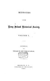 Journal of a Voyage to New York: And a Tour in Several of the American Colonies in 1679-80, Volume 1