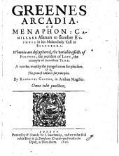 Arcadia Or Menaphon (etc.)