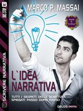 L'idea narrativa: Scrivere narrativa 7