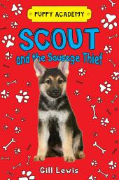 Scout and the Sausage Thief