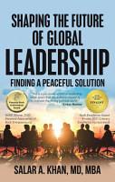 Shaping the Future of Global Leadership PDF