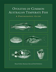 Otoliths of Common Australian Temperate Fish PDF